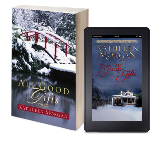 All Good Gifts by Kathleen Morgan