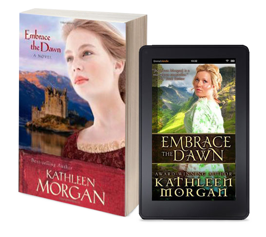 Embrace the Dawn by Kathleen Morgan