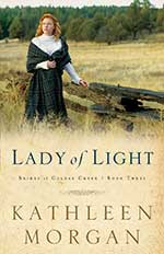 Lady of Light by Kathleen Morgan