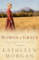 Woman of Grace by Kathleen Morgan